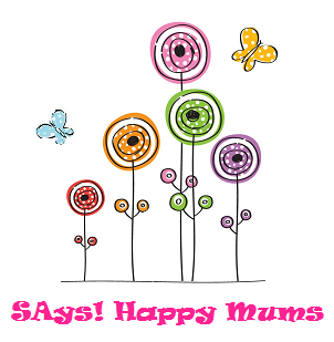 SAys Happy Mums