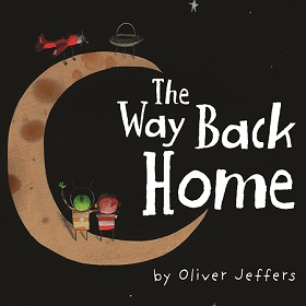 The Way Back Home Oliver Jeffers I Theatre
